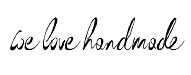 we love handmade