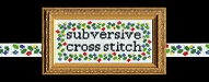 Top 20 Cross Stitch Blogs | Subversive Cross Stitch